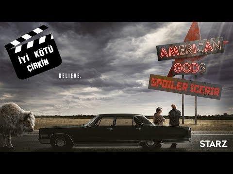 American Gods İlk Dört Bölüm  (İyi, Kötü, Çirkin)