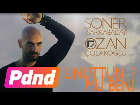 Soner Sarıkabadayı & Ozan Çolakoğlu - Unuttun Mu Beni? (Lyric Video)