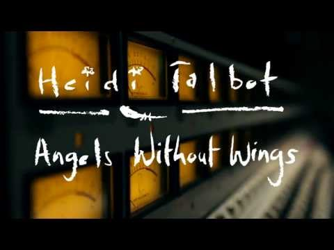 Heidi Talbot - Angels Without Wings EPK