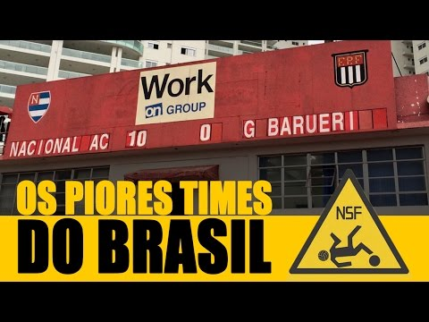OS PIORES TIMES DO BRASIL EM 2016 - NSF 14 from YouTube · Duration:  7 minutes 36 seconds
