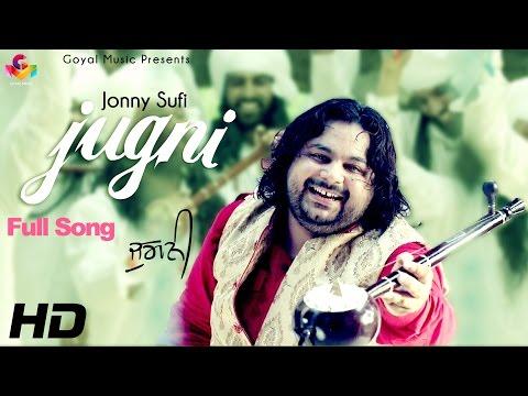 Jonny Sufi - Jugni - Goyal Music Official Song 2016