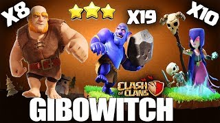 How to GiBoWitch 10 Witch + 8 Giant + 19 Bowler TH10 3 Star Attack TH10 War Strategy Clash of Clans
