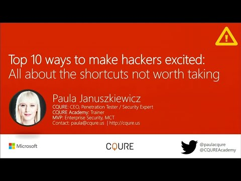 Top 10 ways to make hackers excited: All about the shortcuts not worth taking | BRK3307