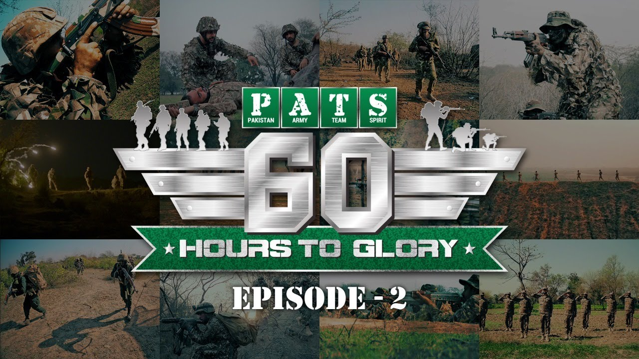 4th Intl PATS –2021 | 60 Hours to Glory; A Military Reality Show | Episode - 2 | 19 June2021 | ISPR