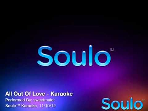 All Out Of Love (Karaoke)