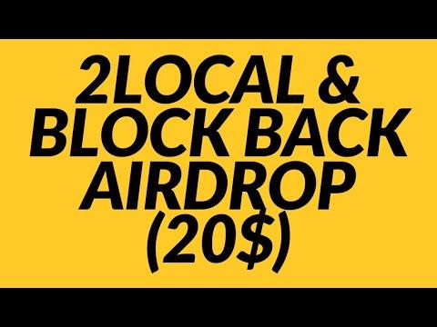 2local & Block Back Airdrop - Получите 20$ / Криптовалюта бесплатно