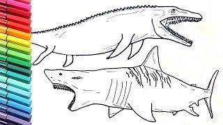 Megalodon Shark and Jurassic World Mosasaur Dinosaurs Color Pages - Drawing and Coloring Lessons