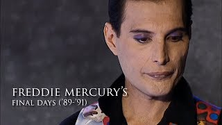 Freddie Mercury's Final Days (1989-1991) - from Miracle to Innuendo