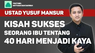 Yusuf Mansur - Kisah Sukses 40 Hari Menjadi Kaya