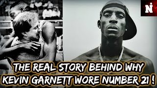 The Real Story Behind Why Kevin Garnett Wore Number 21 (SHOCKING) !