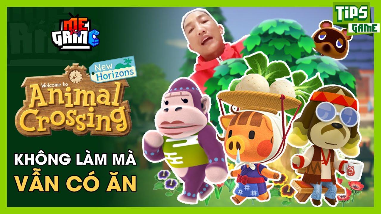Animal Crossing - Không Làm Mà Vẫn Có Ăn Cùng Huấn Rose | meGAME