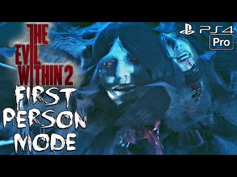 The Evil Within 2 - Gameplay Walkthrough Part 1 - First Person Mode UPDATE! (PS4 PRO)