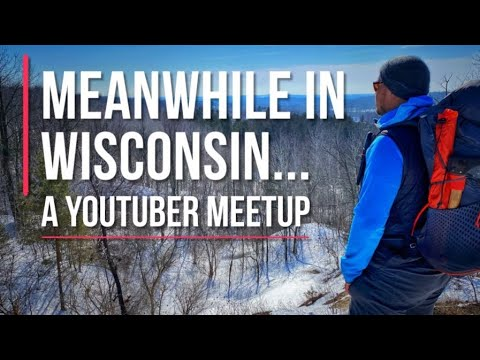 a-youtuber-meetup-:-dan-becker-:-schill-brothers-outdoors-:-jk-is-hiking-:-midwest-backpacker-:-ugq