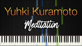 Yuhki Kuramoto - Meditation [Synthesia Piano Tutorial] видео