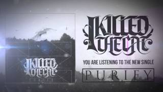 "I Killed The Cat - ""Purify"" Teaser"
