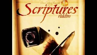 SCRIPTURES RIDDIM MIXX BY DJ-M.o.M CHRONIXX, JAH VINCI, T.O.K, MORGAN HERITAGE, JAH CURE and more