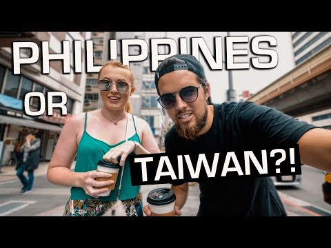 Philippines to Taiwan, SO different!