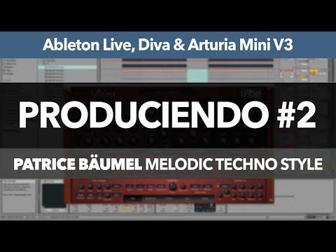 PRODUCIENDO #2: Melodic Deep Techno con Ableton Live (Estilo Patrice Bäumel) Parte 2