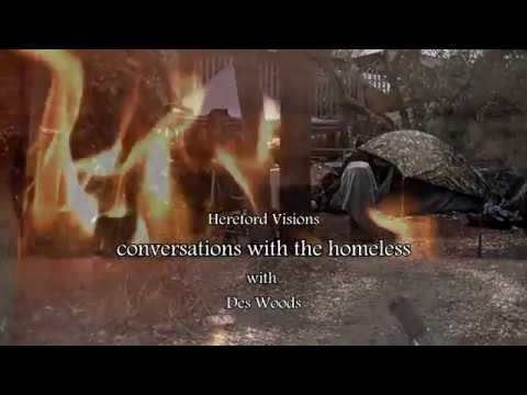 Homeless In Hereford - Conversations with the homeless