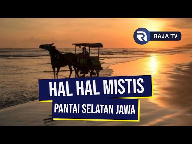 Hal Hal Mistis Pantai Selatan Jawa