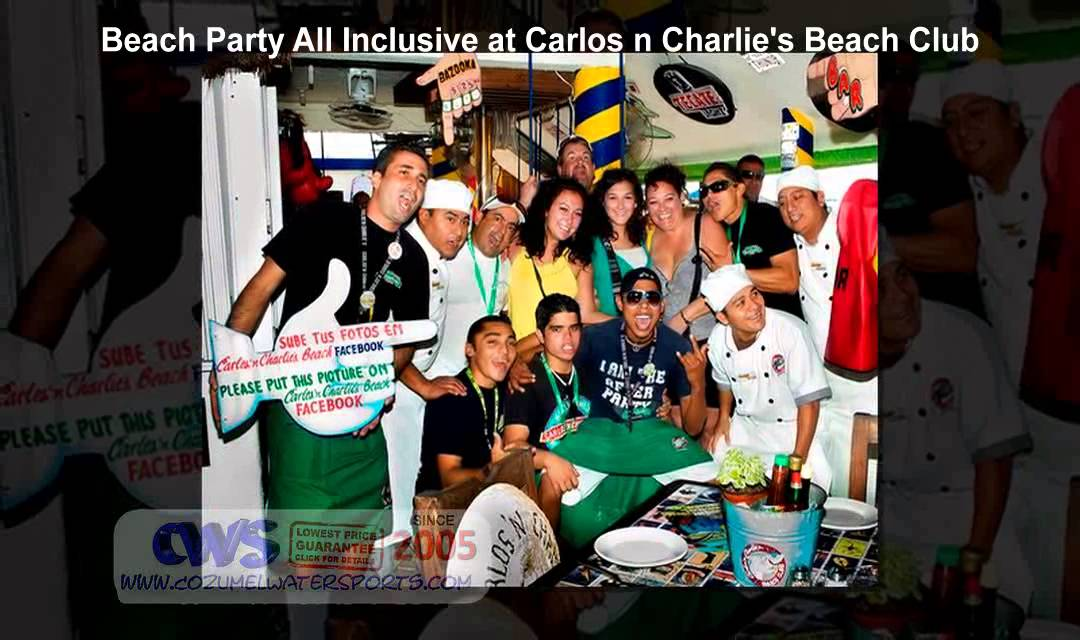Beach Party All Inclusive At Carlos N Charlie S Club In Cozumel