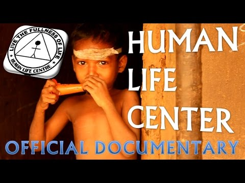 HUMAN LIFE CENTER - Official Documentary