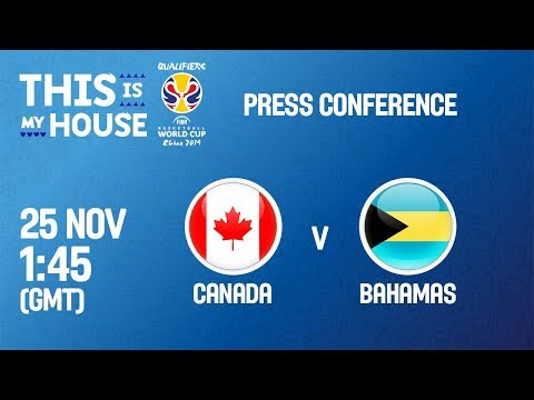 Canada v Bahamas - Press Conference - FIBA Basketball World Cup 2019 - Americas Qualifiers