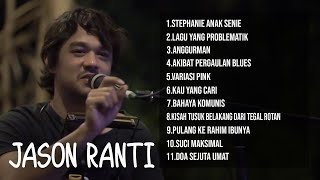 Download Mp3 Lagu Terbaik Jason Ranti - The Best Of Jason Ranti - Jason Ranti