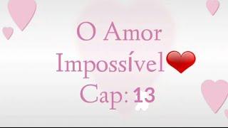 ❤O Amor Impossível | capítulo 13 | Nicolle voltou ao Brasil😲 thumbnail