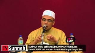 Sunnah Yang Sentiasa diLakukan Nabi? - Dato Dr MAZA
