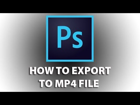 Photoshop CC 2017 Export to MP4 file