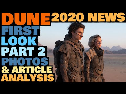 DUNE 2020 NEWS: Vanity Fair First Look New Photos & Article Analysis