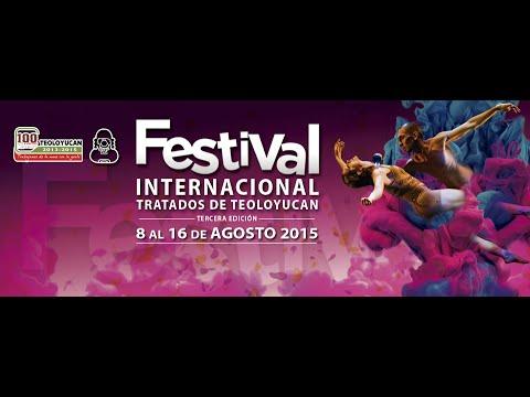 FESTIVAL INTERNACIONAL TRATADOS DE TEOLOYUCAN. (REPORTAJE)