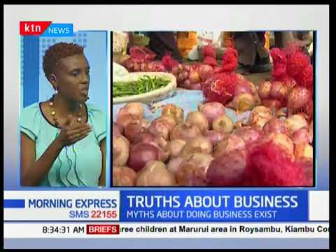 The myths and truths about business in Kenya-Your Money