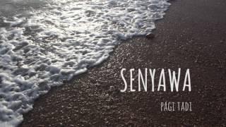 PAGI TADI - SENYAWA Mp3