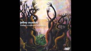 "JEFFREY MUMFORD: ""through a stillness brightening"" for Violin and Ensemble (2011)"