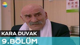 Kara Duvak 9.Bölüm