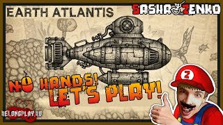 Earth Atlantis Gameplay (Chin & Mouse Only)