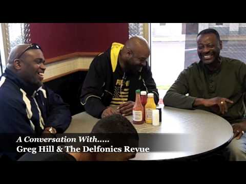 Conversation with Greg Hill & The Delfonics Revue