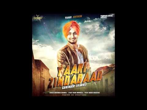 Yaari Zindabaad | Gurinder Chanoli | Music Roasterz | Latest Punjabi Song 2015