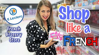 WHAT TO BUY IN A FRENCH GROCERY STORE   French food MUST TRY   Supermarket Leclerc France [PART 1]