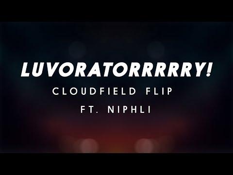 REOL - LUVORATORRRRRY! (cloudfield Flip) (ft. Niphli)
