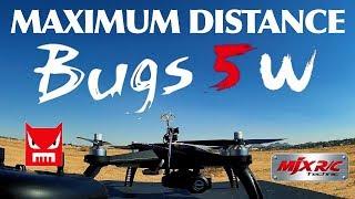 MAXIMUM DISTANCE   MJX Bugs 5W B5W GPS WiFi FPV RC Drone