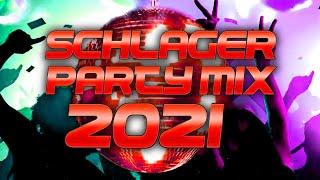 SCHLAGER PARTY MIX 2021 🎧😃 Die besten Hits 2021
