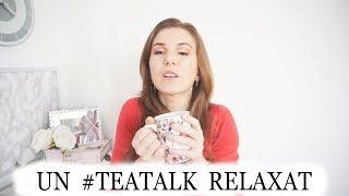 Despre critici si pareri. Un Tea Talk mai relaxat