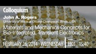 Spring 2014 Colloquium John A. Rogers
