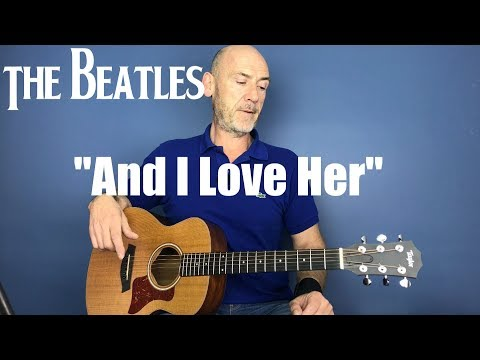 And I Love Her - The Beatles - Guitar Lesson Pt 1 By Joe Murphy