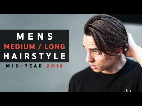 Men's Medium/Long Hairstyle 2018 + Hair Length Update #3