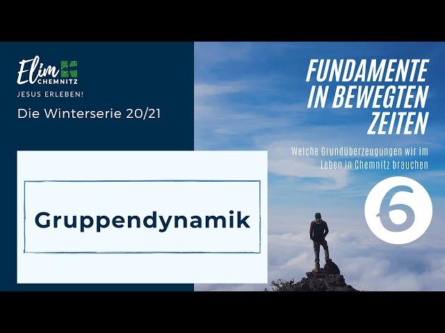 Gruppendynamik - Fundamente 6 (14.02.2021)