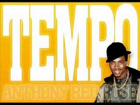 Anthony Red Rose - Tempo